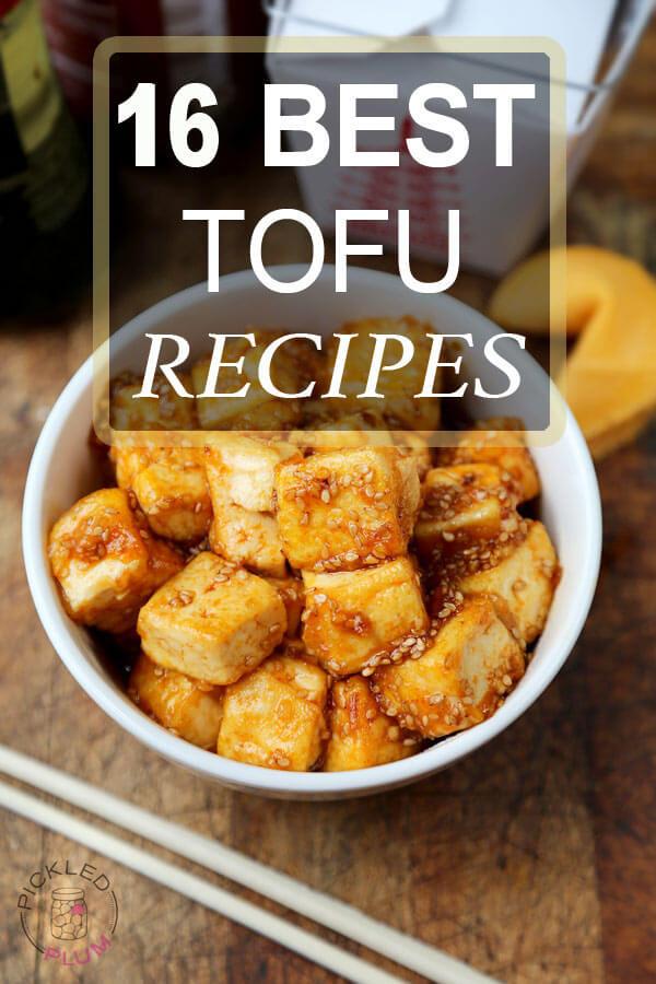 16 Best Tofu Recipes (plus, How To Cook Tofu)
