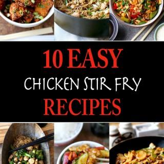 10 Easy Chicken Stir Fry Recipes