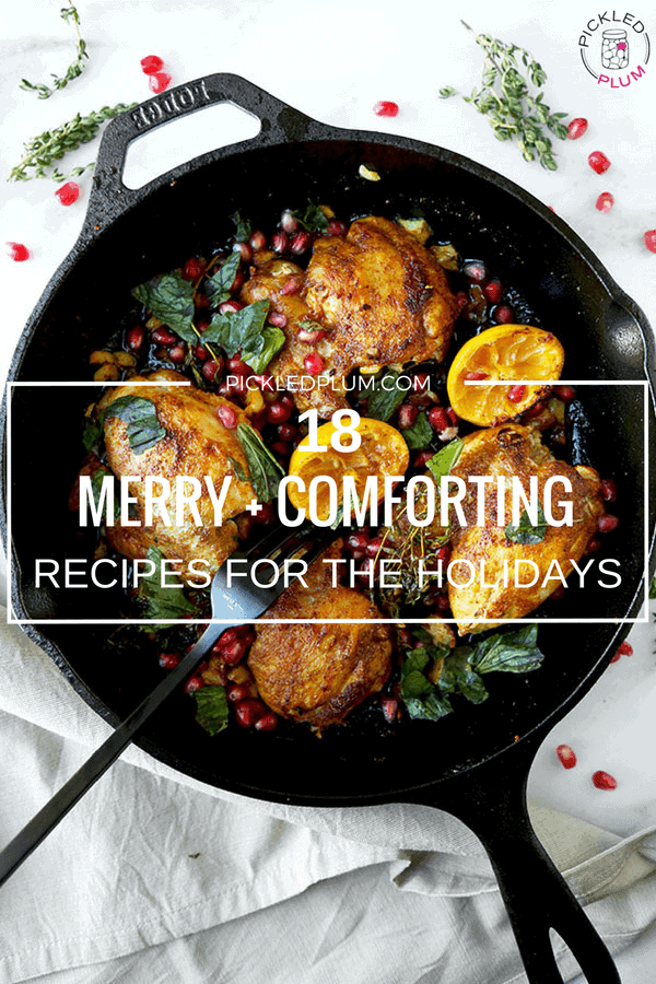 18 Merry and Comforting Recipes for the Holidays