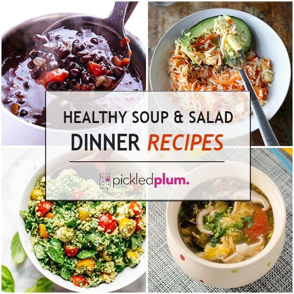 10 Healthy Soup & Salad Dinner Recipes
