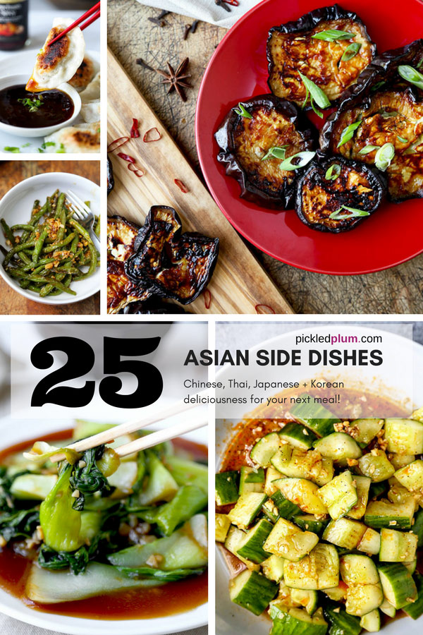 25 Asian Side Dishes - Tasty Asian side dishes that are easy and healthy to make at home. Japanese, Chinese, Thai, Vietnamese and Korean recipes for Asian food lovers! #healthyeating #sidedishes #asianfood #thaifood | pickledplum.com