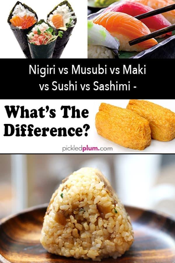 Nigiri vs Musubi vs Maki vs Sushi vs Sashimi – What is the difference?