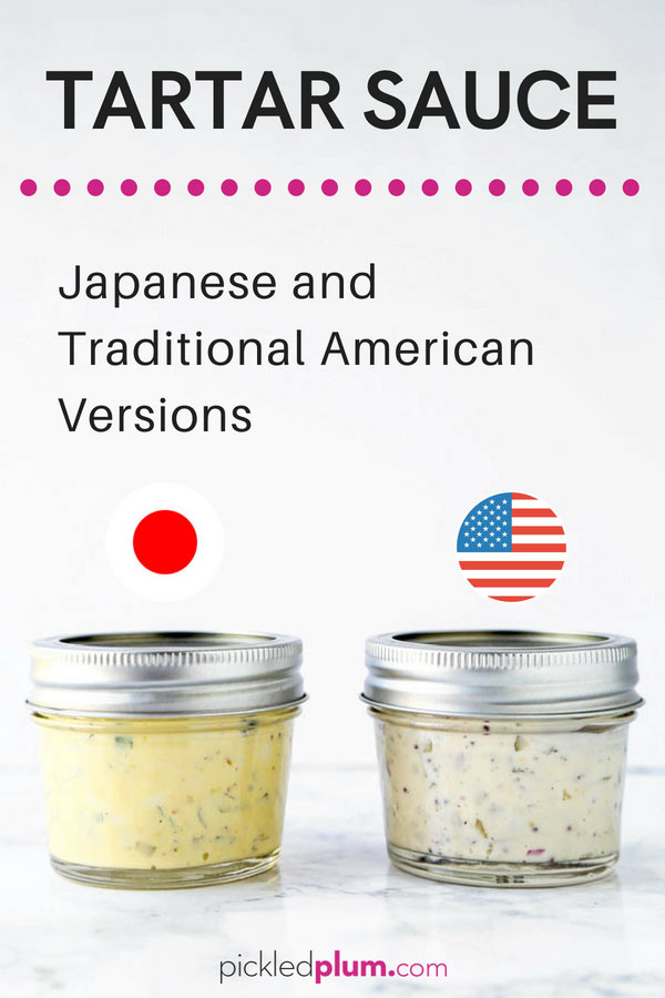 Tartar Sauce Recipe - Easy homemade tartar sauce recipes. I have two versions for you! Japanese tartar sauce which is fruitier and the traditional American tartar sauce. Learn how to make the best tartar sauce, better than Long John Silvers! #tartarsauce #saucerecipe #fishandchips | pickledplum.com